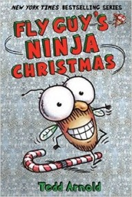 Fly Guy's Ninja Chistmas (Fly Guy #16)