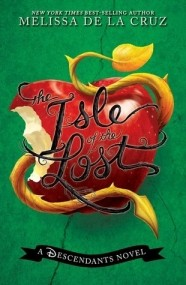 Isle of the Lost (The Descendants #1)
