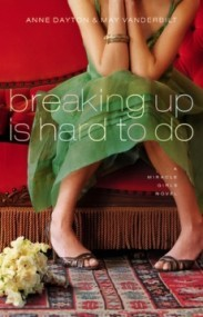 Breaking Up Is Hard to Do (Miracle Girls #2)