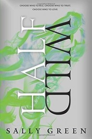 Half Wild (Half Bad Trilogy #2)