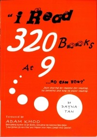 I Read 320 Books at 9...So Can You!
