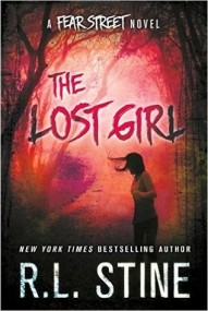 The Lost Girl (Fear Street Relaunch #3)