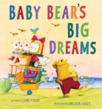 Baby Bear's Big Dreams
