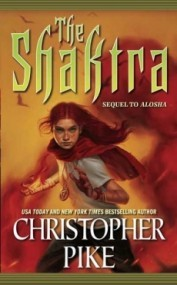 The Shaktra (Alosha #2)