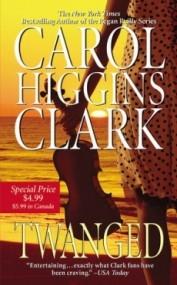 Twanged (Regan Reilly Mystery #4)
