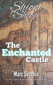 The Enchanted Castle (Shioni of Sheba #1)