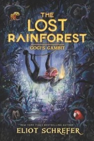 Gogi's Gambit (The Lost Rainforest #2)