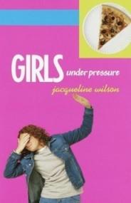 Girls Under Pressure (Girls #2)