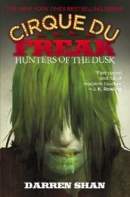 Hunters of the Dusk (Cirque du Freak #7)
