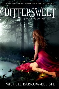 Bittersweet (Faerie Song Trilogy #2)
