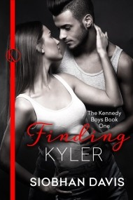 Finding Kyler (The Kennedy Boys Book One)