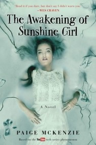 The Awakening of Sunshine Girl (The Haunting of Sunshine Girl #2)