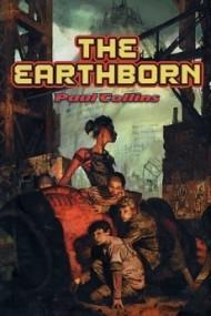 The Earthborn (The Earthborn Wars #1)