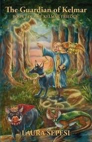 Kelmar Trilogy: The Guardian of Kelmar (Book 1)
