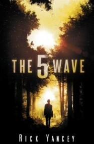 The 5th Wave (The Fifth Wave #1) - Rick Yancey