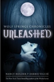 Unleashed (Wolf Springs Chronicles #1)