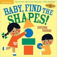 Baby, Find the Shapes! (Indestructibles)