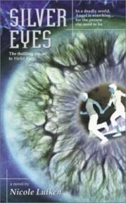 Silver Eyes (Violet Eyes #2)
