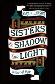 Sisters of Shadow and Light (Sisters of Shadow and Light, #1)