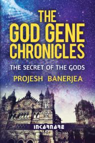 The God Gene Chronicles: The Secret of the Gods