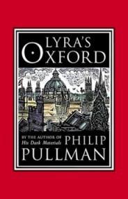 Lyra's Oxford (His Dark Materials #3.5)
