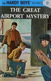 The Great Airport Mystery (The Hardy Boys #9)
