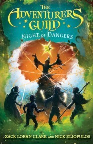 The Adventurers Guild: Night of Dangers