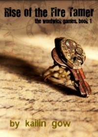Rise of the Fire Tamer (The Wordwick Games #1)