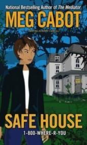 Safe House (1-800-Where-R-You #3)