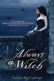 Always a Witch (Witch #2)