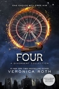 Four: A Divergent Story Collection (Divergent #0.1 - 0.4)