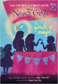 A Pinch of Magic (Disney Fairies: The Never Girls #7)
