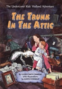 The Trunk in the Attic (The Undercover Kids #1)