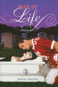 Kiss of Life (Generation Dead #2)