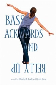 Bass Ackwards and Belly Up (Bass Ackwards and Belly Up #1)