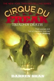 Trials of Death (Cirque du Freak #5)