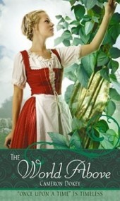 "The World Above: A Retelling of ""Jack and the Beanstalk"" (Once Upon A Time)"
