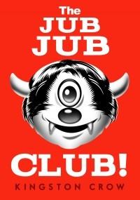 The Jub Jub Club!