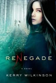 Renegade (Silver Blackthorn #2)