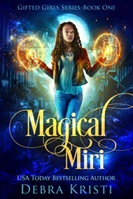 Magical Miri (Gifted Girls, Book 1)