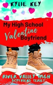 My High School Valentine Boyfriend