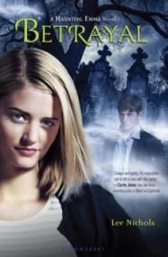 Betrayal (Haunting Emma #2)