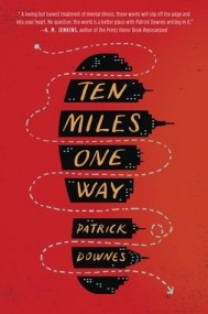 Ten Miles One Way