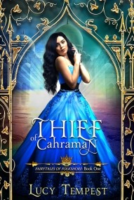 Thief of Cahraman (Fairytales of Folkshore #1)
