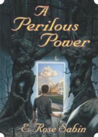 A Perilous Power (A School for Sorcery #2)