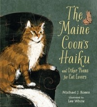 The Maine Coon's Haiku and Other Poems for Cat Lovers