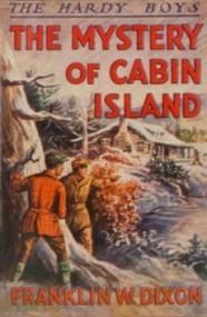 The Mystery of Cabin Island (The Hardy Boys #8)