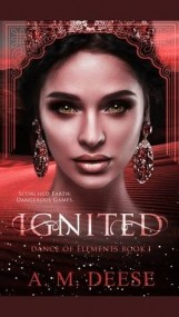 Ignited (Dance of the Elements, #1)