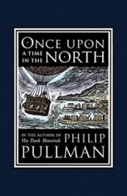 Once Upon a Time in the North (His Dark Materials #0.5)