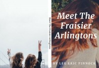 Meet The Fraisier Arlingtons